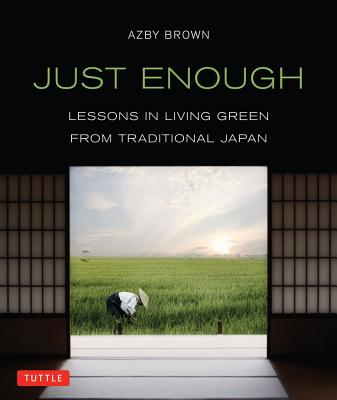 Just Enough By Brown, Azby